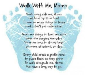 Walk with me, Mama