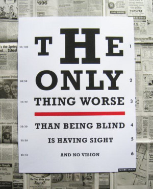 blind sight vision inspirational poster picture art clever motivation