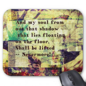 Edgar Allan Poe Quote Nevermore Mouse Pad