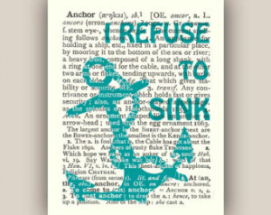 Nautical Anchor Print, I refuse to sink print, ANCHOR dictionary page ...