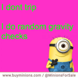 minions-quote-gravity-checks