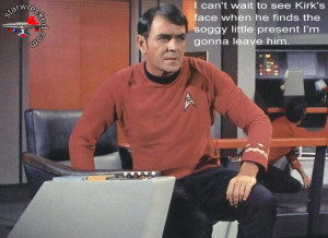 Scotty playing a joke on Captain Kirk, by leaving a pile of crap in ...