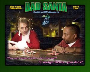 bad santa movie quotes | Bad Santa - Bad Santa Wallpaper (473729 ...