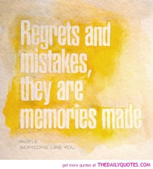 Quotes About Mistakes And Regrets Regrets & mistakes