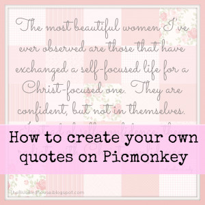 Day Five- Create a Quote on Picmonkey