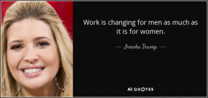 Work is changing for men as much as it is for women.
