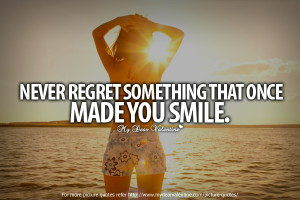 Never Regret Quotes and Sayings http://www.mydearvalentine.com/picture ...