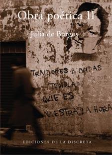 tomo de la obra poética de la puertorriqueña Julia de Burgos, una de ...