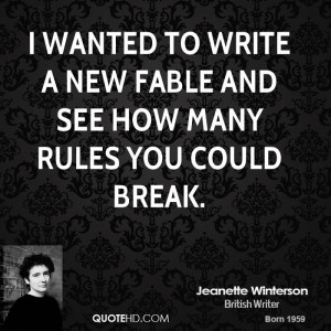 wanted to write a new fable and see how many rules you could break.