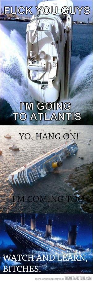 Funny photos funny boats sinking Titanic
