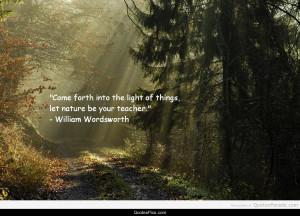 Nature, your teacher – William Wordsworth