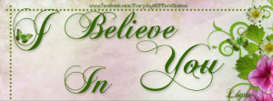 Believe In You Quotes (` ) i believe in you.