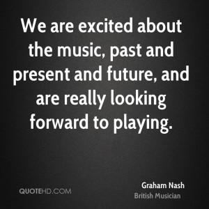 Graham Nash Quotes