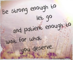 Strength and patience