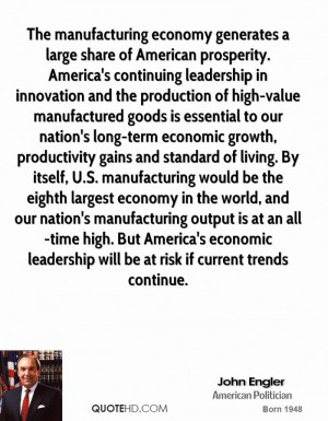 The manufacturing economy generates a large share of American ...