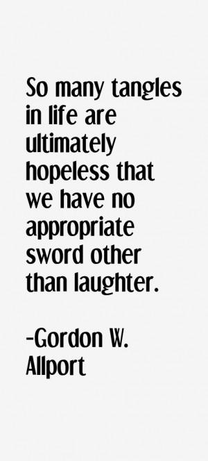 Gordon W. Allport Quotes & Sayings