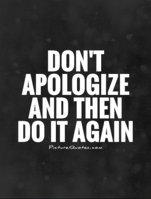 Sorry Quotes Apology Quotes Broken Trust Quotes Broken Promises Quotes ...