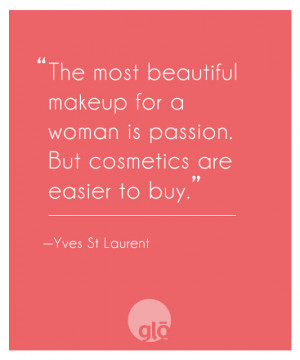 Beauty Quote by Yves St Laurent
