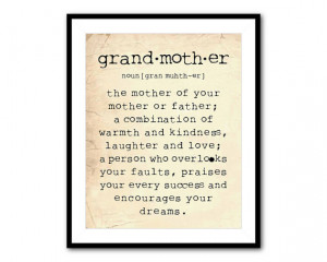 Grandmother Is A Little Bit Parent, A Little Bit Teacher, And A ...
