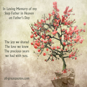 In Loving Memory, of my Step Father in Heaven on Father's Day. The ...