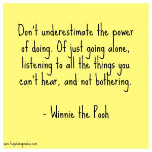 dont-underestimate-the-power-of-doing.-of-just-going-alone-listening ...