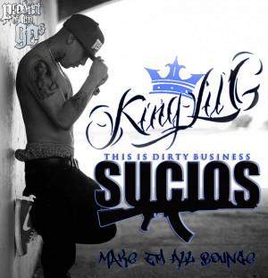 King Lil G Sucios King lil g & 2 pac - make em'