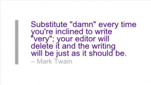 Writing Quote by Mark Twain