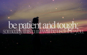 be patient 91 notes # life lessons # life quotes # love quotes ...