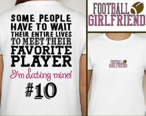 Football Quotes For Girlfriends Football girlfriend t-shirt