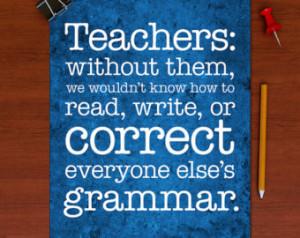 Grammar Poster Gift s for Teachers English Geek Chic Inspirational ...