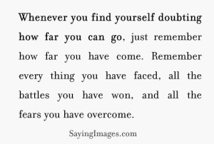 Whenever you find yourself doubting how far you can go by kutbock