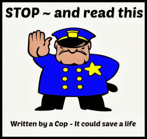 WRITTEN BY A COP: IT COULD SAVE YOUR LIFE!