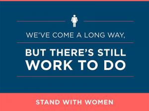 We stand with women by fighting for economic security, protecting ...