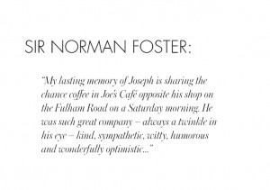 Sir Norman Foster // 25 YEARS OF JOSEPH 77 FULHAM ROAD
