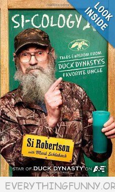 to meet uncle si duck dynasty star signs books levi s uncle si quotes ...