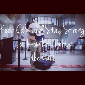 keep calm #stay strong #waiting for him #i love my soldier #army ...