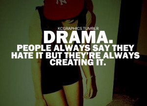 Quotes About Fake People and Drama