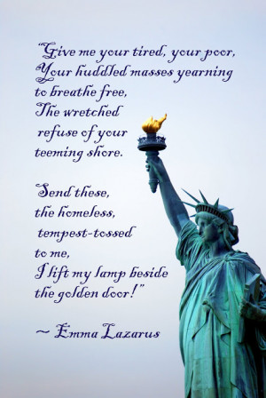 ... engraved on a bronze plaque and mounted inside the Statue of Liberty