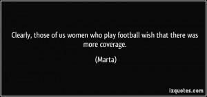 More Marta Quotes