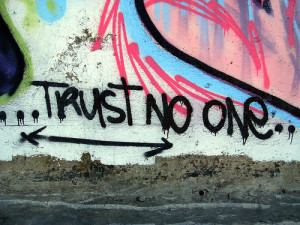 Why You Should Trust No One