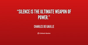These are the the power silence quote Pictures