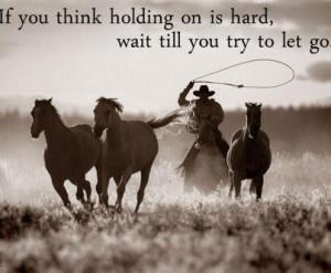 cowboy, horses, quote