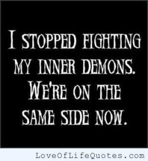Fighting inner demons