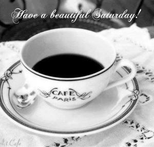 168084-Have-A-Beautiful-Saturday.jpg