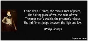 Come sleep, O sleep, the certain knot of peace, The baiting place of ...