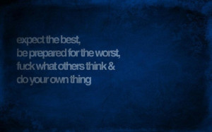 best, do your own thing, quotes, worst