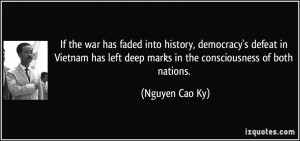 If the war has faded into history, democracy's defeat in Vietnam has ...