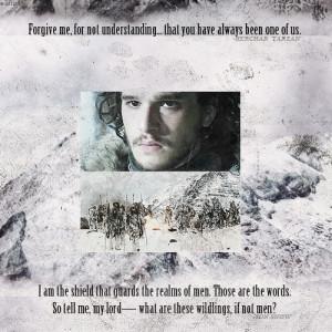 QUOTE REMIX MEME: Jon Snow + Tarzan; for freefolking