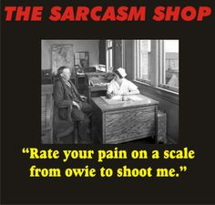 Lupus Humor - Finally a pain scale that makes sense to me! Today I´ll ...