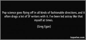 More Greg Egan Quotes